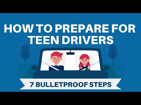 How to Prepare for Teen Drivers (7 Bulletproof Steps)
