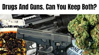 Can You Do Drugs and Buy Guns? A Controversial Look