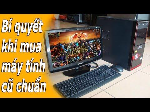 Bí Quyết Mua máy tính cũ Chơi Game chất lượng  - pc online repair