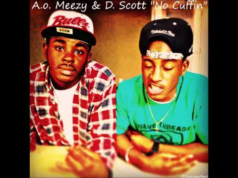 No Cuffin' - A.o. Meezy & D. Scott