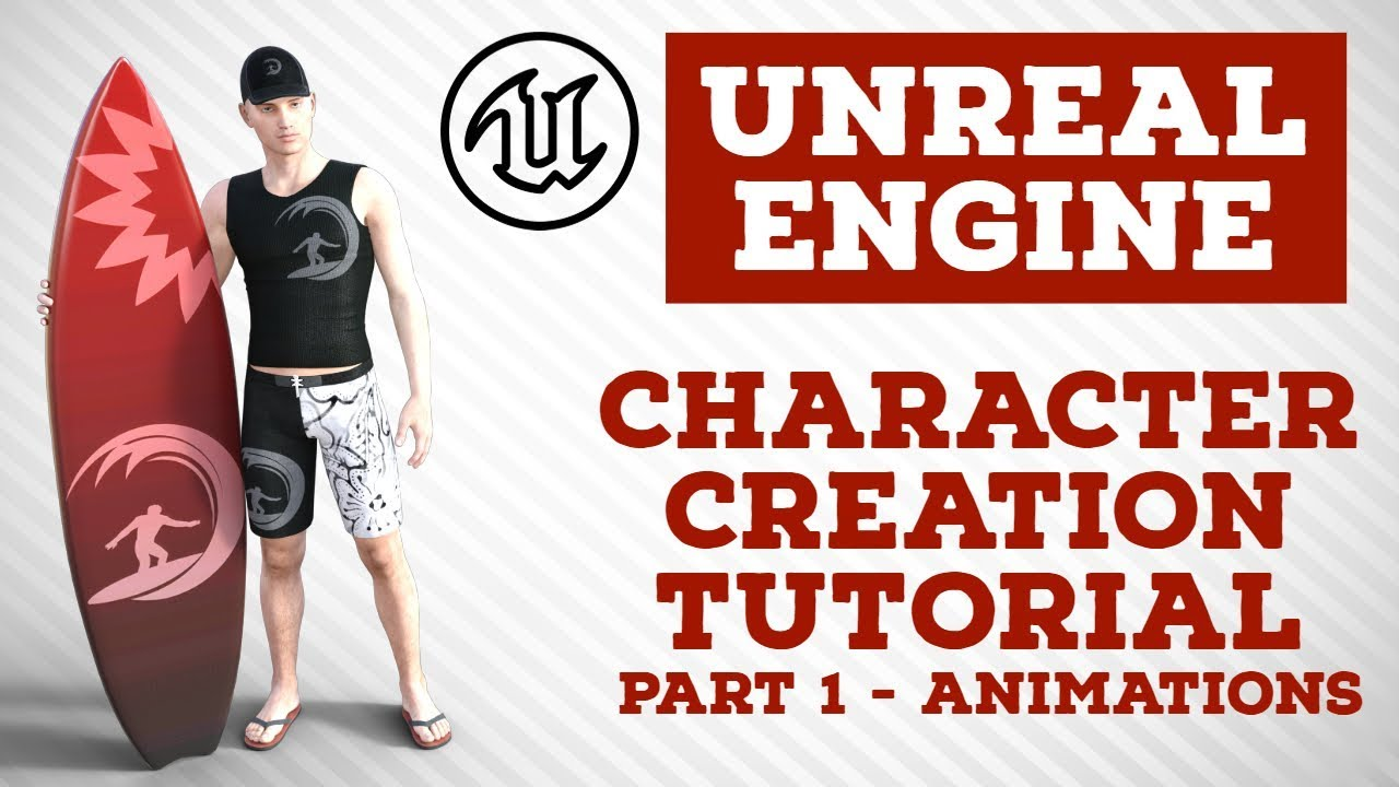 Unreal Engine | Character Creation Tutorial | Part 1 - Animations