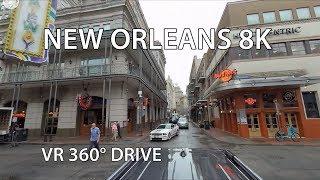 New Orleans 8K - VR 360° Drive - 60FPS