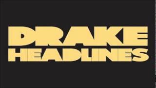 "Drake- ""Headlines"""