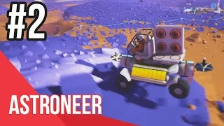 ASTRONEER - Phần 2: Chế chiếc xe địa hình đầu tiên