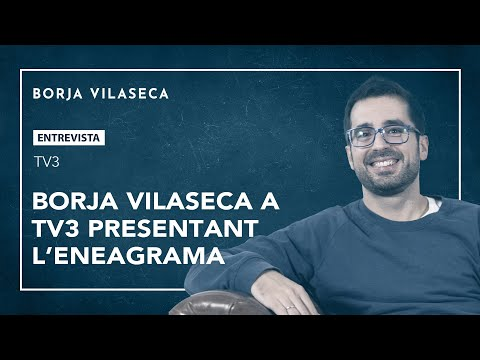 Borja Vilaseca a TV3 presentant l'Eneagrama (en català)