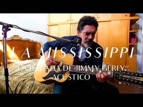 La Mississippi video La balada de Jimmy Gerly - CMTV Acústico 2018