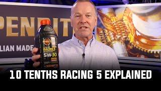 Penrite 10 Tenths Racing 5 (5W-30) Explained