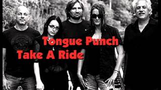 Take a Ride to Heaven - Tongue Punch Band©2015