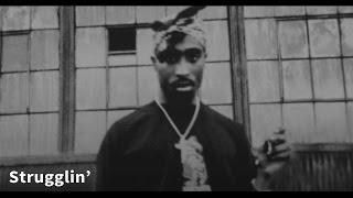 2Pac - Strugglin' [Legendado]