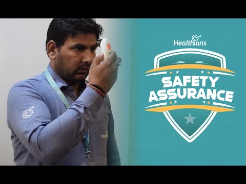 Safety Assurance by Healthians