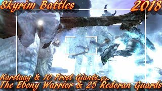 Skyrim Battles - Karstaag And 10 Frost Giants vs The Ebony Warrior And 25 Redoran Guards Vanilla NPCs