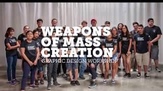 DMAA Weapons of Mass Creation Summer Graphic Design Workshop