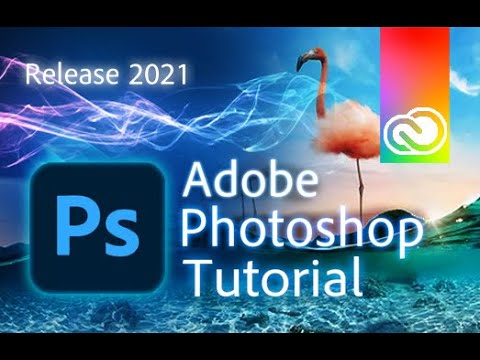 Photoshop 2021 - Tutorial for Beginners in 13 MINUTES!  [ COMPLETE ]