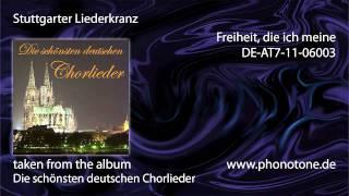 Stuttgarter Liederkranz - Freiheit,die ich meine