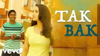 Tak Bak - Audio Song - Thanga Magan