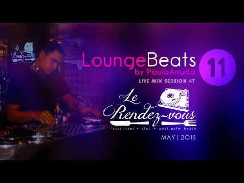 DJ Paulo Arruda – Lounge Beats 11 – LIVE in USA