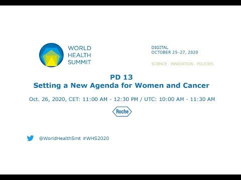 PD 13 - ustalenie nowego planu działania dla kobiet wraz z odniesieniem do raka - World Health Summit 2020
