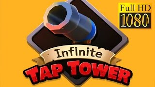 Infinite Tap Tower Game Review 1080P Official Kjysoft