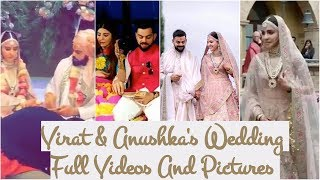 Virat & Anushka's Wedding Full Videos And Pictures #Virushka