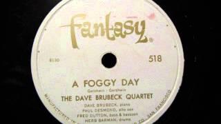 A FOGGY DAY by the Dave Brubeck Quartet   JAZZ