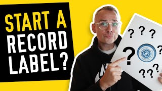 How to Start a Record Label - (How to Run an Indie Record Label in 2020)