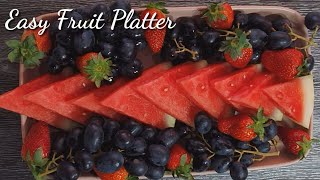 How To Make Easy Fruit Platter