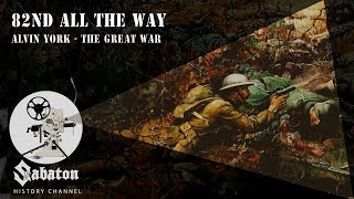 82nd All The Way – Alvin York – Sabaton History 029 [Official]