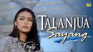 Download lagu Ovhi Firsty Talanjua Sayang Mp3