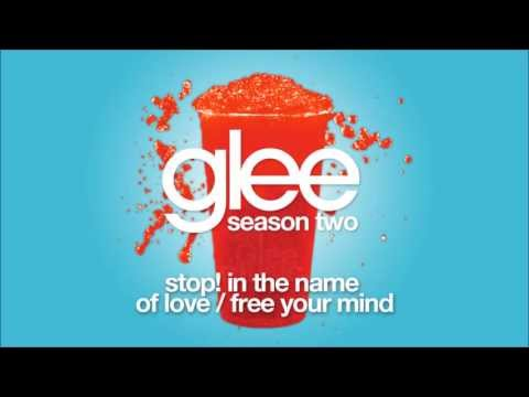 Stop! In the Name of Love / Free Your Mind   Glee [HD FULL STUDIO]