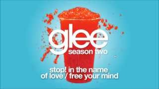 Stop! In The Name Of Love  Free Your Mind   Glee [HD FULL STUDIO]