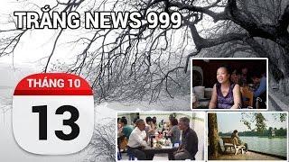 Bún chả Obama....bê tha hay sạch sẽ. | TRẮNG NEWS 999 | 13-10-2016