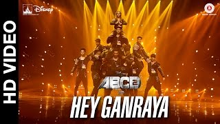 Hey Ganaraya - Song Video - Disney's ABCD 2