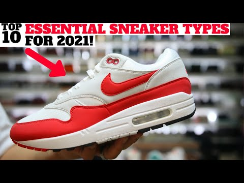Top 10 ESSENTIAL SNEAKER Types in 2021!