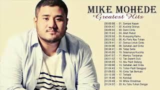 Mike Mohede  Full Album - Lagu Pilihan Terbaik Mike Mohede - Lagu Indonesia Terbaru 2018