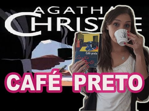 CAFÉ PRETO -AGATHA CHRISTIE (black coffee)