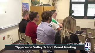 Tippecanoe Valley School Board Meeting - 7-15-19