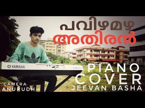 Pavizha Mazha പവിഴമഴ Athiran Piano Cover Jeevan Basha Anurudh Kbb