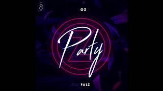 Oz.   Party Ft Falz