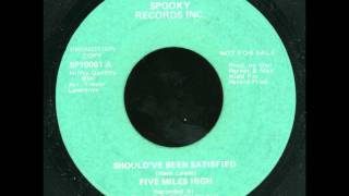 five miles high - 'should've been satisfied' - washington dc funk 45 on spooky!