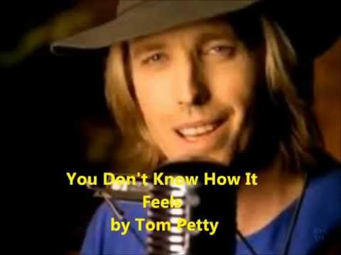 You Dont Know How It Feels Tom Petty Lyrics On Screen Chords