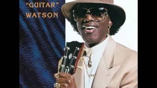 Johnny ''Guitar'' Watson - Hook Me Up