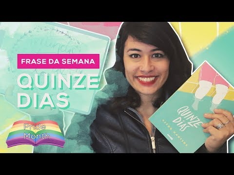 FRASE DA SEMANA: Quinze dias - Vitor Martins #PrideMonth | All About That Book |