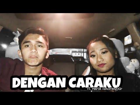 , title : 'Dengan Caraku - Arsy ft. Jodie ( cover ft Maria Simorangkir )'