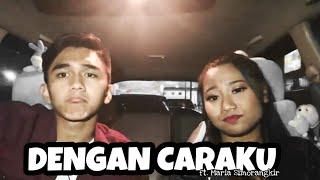 Gambar cover Dengan Caraku - Arsy ft. Jodie ( cover ft Maria Simorangkir )
