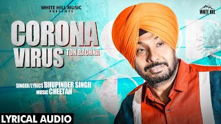Corona Virus Ton Bachna (Lyrical Audio) | Bhupinder Singh | Chandigarh Police Awareness Song