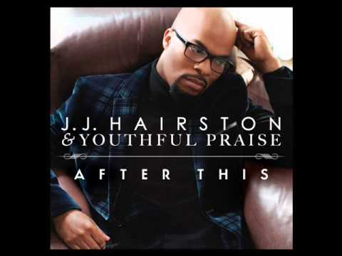 JJ Hairston & Youthful Praise – LORD OF ALL feat. Hezekiah Walker (AUDIO ONLY)