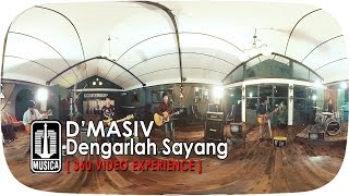 D'MASIV - Dengarlah Sayang 4K | (Official Music Video) (360° Video Experience)