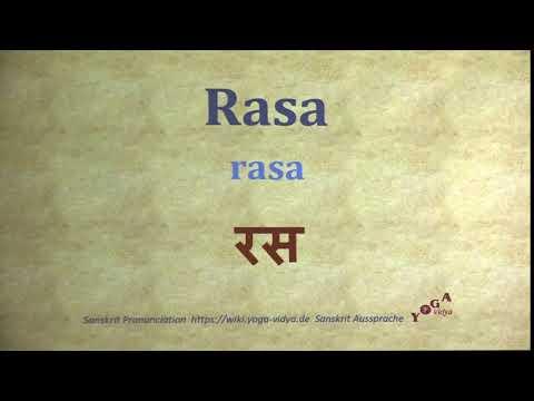 Rasa Pronunciation Sanskrit रस rasa