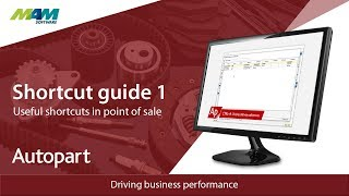 Autopart POS Shortcuts You Need To Know   MAM Software