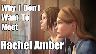 Life is Strange: Before the Storm - Why I Don't Want To Meet Rachel Amber